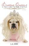 Drama Queens: Call Off Your Dogs - L.U. Ann, Rogena Mitchell-Jones