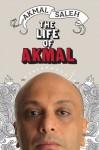 The Life Of Akmal - Akmal Saleh