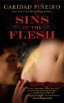 Sins of the Flesh - Caridad Piñeiro