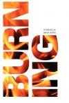 Burning - Aaron Renfro, Sarah Perry