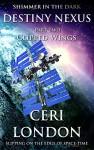 Destiny Nexus Part 2: Clipped Wings (Shimmer In The Dark: Destiny Nexus) - Ceri London