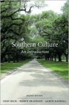 Southern Culture: An Introduction, SECOND EDITION - John Beck, Wendy Jean Frandsen, Aaron Randall