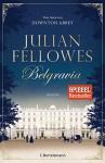 Belgravia: Roman - Julian Fellowes, Maria Andreas