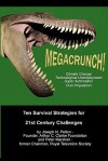 Megacrunch!: Ten Survival Strategies for 21st Century Challenges - Joseph N. Pelton, Peter Marshall