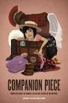 Companion Piece: Women Celebrate the Humans, Aliens and Tin Dogs of Doctor Who - Lynne Thomas, Joan Francis Turner, Seanan McGuire, Nina Allan, Karen Miller, L. M. Myles, Liz Barr