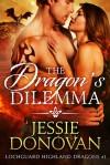 The Dragon's Dilemma - Jessie Donovan