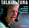 Talkin' Tuna: The Wit and Wisdom of Coach Bill Parcells - Jefferson Davis