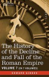 The History of the Decline & Fall of the Roman Empire 7 - Edward Gibbon