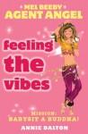 Feeling the Vibes - Annie Dalton