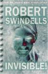 Invisible! - Robert Swindells