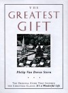The Greatest Gift: The Original Story That Inspired the Christmas Classic It's a Wonderful Life - Philip Van Doren Stern