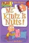 Mr. Klutz Is Nuts! - Dan Gutman, Jim Paillot