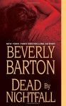 Dead By Nightfall - Beverly Barton
