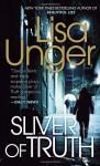 Sliver of Truth - Lisa Unger