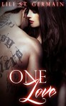 One Love (Gypsy Brothers Book 7) - Lili St. Germain, L B Cover Art Designs, Anita Saunders, Marion Fuller Archer
