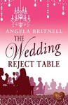The Wedding Reject Table (Choc Lit) (Nashville Connections Book 2) - Angela Britnell