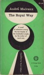 The Royal Way - André Malraux