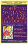 The Working Woman's Lamaze Handbook: The Essential Guide to Pregnancy, Lamaze, and Childbirth - O. Robin Sweet