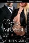 Dating Impossible - Kathleen Grieve