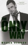 The Only Way - Magan Vernon