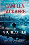 The Stonecutter: A Novel - Camilla Läckberg, Steven T. Murray