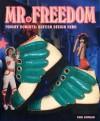 Tommy Roberts: Mr. Freedom: British Design Hero - Paul Gorman, Tommy Roberts