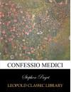 Confessio medici (Latin Edition) - Stephen Paget