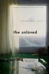 The Unloved: A Novel - Deborah Levy