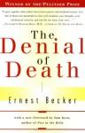 The Denial of Death (Audio) - Ernest Becker, Raymond Todd