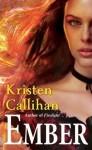 Ember (Darkest London, #0.5) - Kristen Callihan