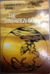 The Sovereign God (Foundations of the Christian Faith, Vol. 1) - James Montgomery Boice