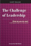 The Challenge of Leadership - What to do next - Scott Wilson