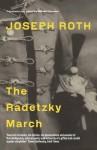 The Radetzky March - Joseph Roth, Michael Hofmann