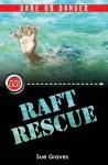Raft Rescue - Sue Graves
