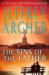 The Sins of the Father (Audio) - Jeffrey Archer, Alex Jennings Fox, Emilia