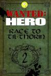 Race to Til-Thorin, Part 2 - Jaime Buckley