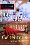 Das Geheimnis meiner Mutter (German Edition) - Susan Wiggs, Ivonne Senn