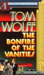Bonfire of the Vanities - Tom Wolfe