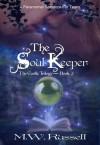 The Soul Keeper - M.W. Russell, Patti Roberts