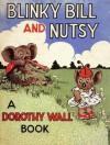 Blinky Bill and Nutsy - Dorothy Wall