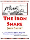 The Iron Snake - John Gaudet