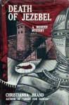 Death Of Jezebel - Christianna Brand