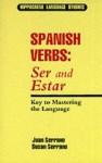 Spanish Verbs: Ser and Estar (Hippocrene Language Studies) - J. Serrano, Davidovic Mladen, Susan Serrano, S. Serrano