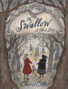 The Swallow: A Ghost Story - Charis Cotter