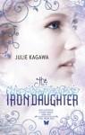 The Iron Daughter (Iron Fey, #3) - Julie Kagawa