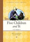 Five Children and It (Looking Glass Library) - E. Nesbit, Laurel Snyder, H.R. Millar