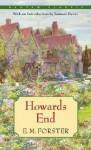 Howards End - E.M. Forster, Samuel Hynes