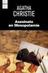 Asesinato en mesopotamia (SERIE NEGRA) (Spanish Edition) - Guillermo Lopez Hipkiss, Agatha Christie