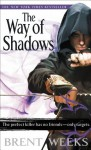 The Way of Shadows (The Night Angel Trilogy) - Brent Weeks
