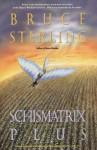 Schismatrix Plus - Bruce Sterling